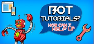Bot Tutorials